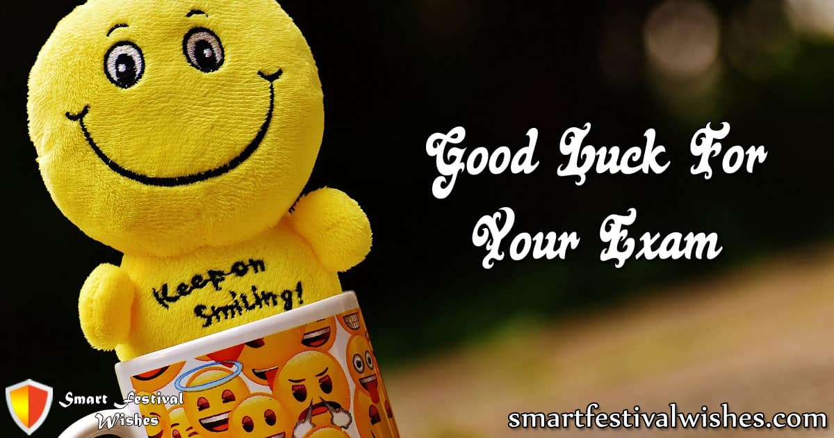 Smart Festival Wishes Good Luck For Exam With Your Smart Name